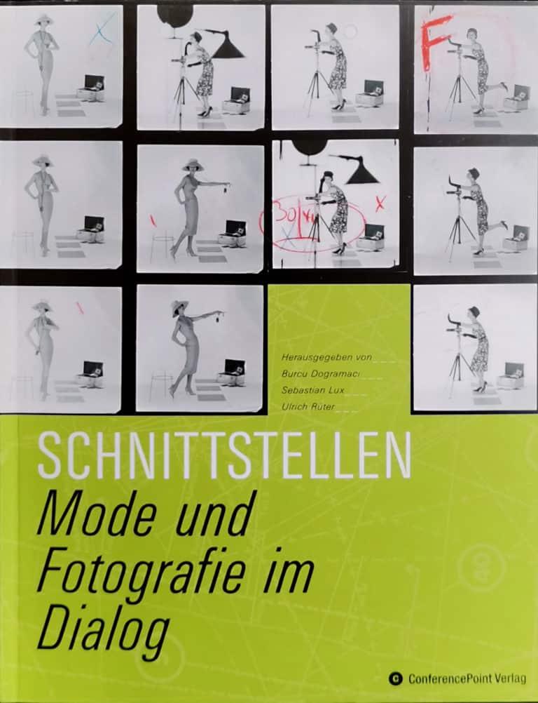 Book Cover - Schnittstellen, Mode und Fotografie im Dialog, Deichtorhallen, 2010