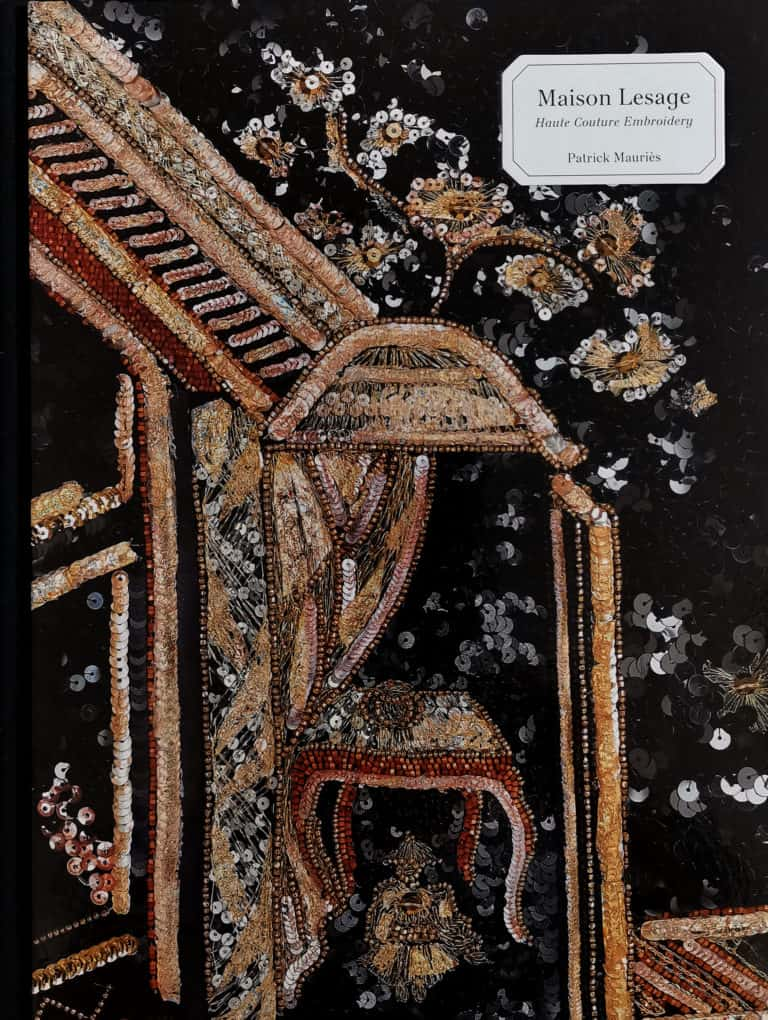 Book Cover: Maison Lesage. Haute Couture Embroidery. By Patrick Mauriès.